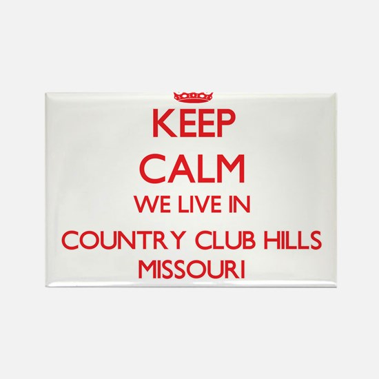 Keep calm we live in Country Club Hills Mi Magnets