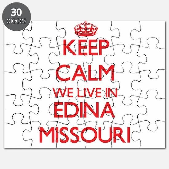 Keep calm we live in Edina Missouri Puzzle