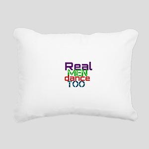real men dance too Rectangular Canvas Pillow