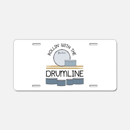 Rollin' With Drumline Aluminum License Plate