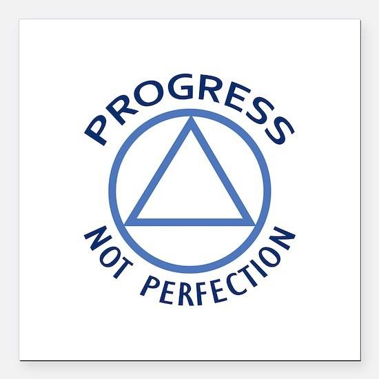 "PROGRESS NOT PERFECTION Square Car Magnet 3"" x 3"""