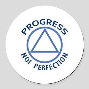 PROGRESS NOT PERFECTION Round Car Magnet
