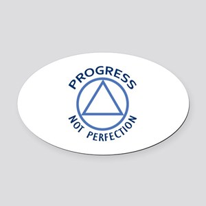 PROGRESS NOT PERFECTION Oval Car Magnet