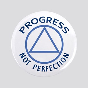 "PROGRESS NOT PERFECTION 3.5"" Button"