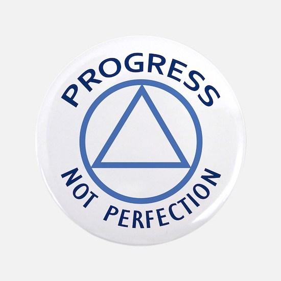 "PROGRESS NOT PERFECTION 3.5"" Button"