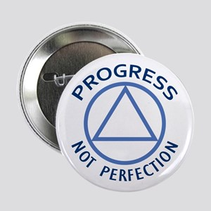 """PROGRESS NOT PERFECTION 2.25"""" Button (10 pack)"""