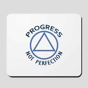 PROGRESS NOT PERFECTION Mousepad