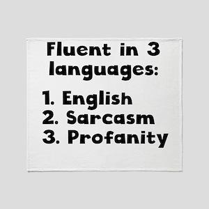 Fluent In 3 Languages Throw Blanket