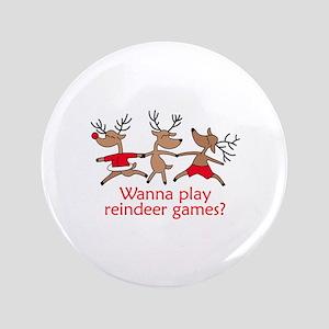 "REINDEER GAMES 3.5"" Button"