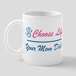 Your Mom Did Mug