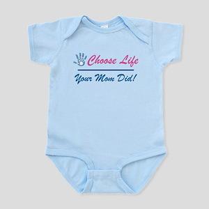 Your Mom Did Infant Bodysuit