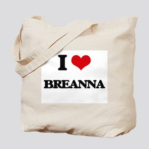 I Love Breanna Tote Bag