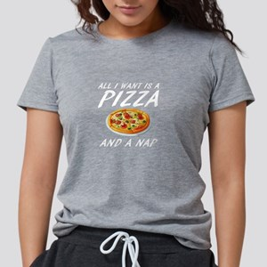 All I Want is A Pizza and Nap Food Sleep T-Shirt T
