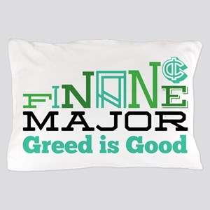 Greed Is Good Pillow Case