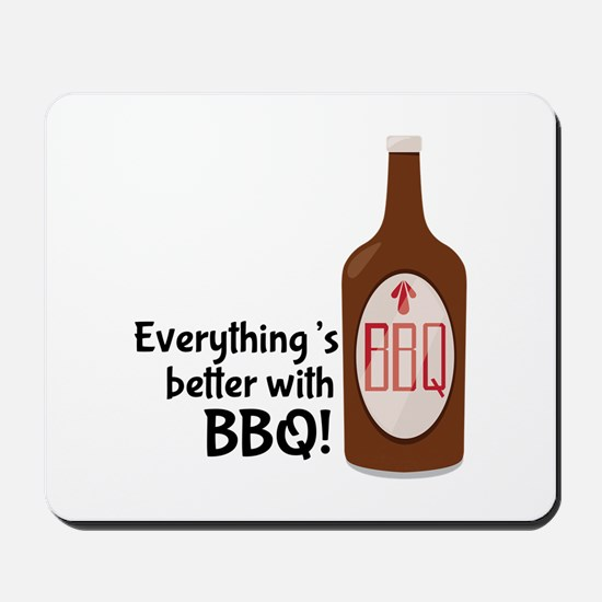 Better With BBQ! Mousepad