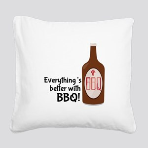 Better With BBQ! Square Canvas Pillow