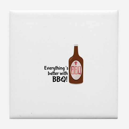 Better With BBQ! Tile Coaster