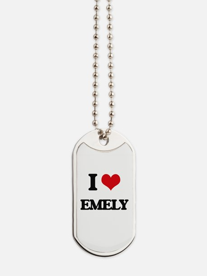 I Love Emely Dog Tags