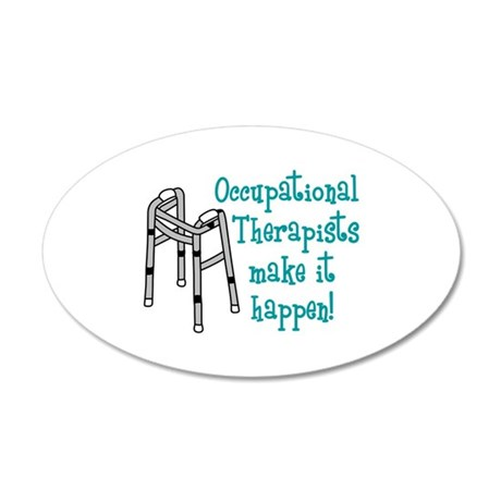 OCCUPATIONAL THERAPISTS Wall Decal by greatnotions7