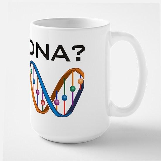 Got DNA? Large Mug
