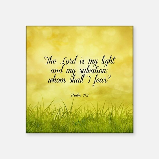 "Scripture - Psalm 27:1 Square Sticker 3"" x 3"""