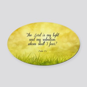 Scripture - Psalm 27:1 Oval Car Magnet