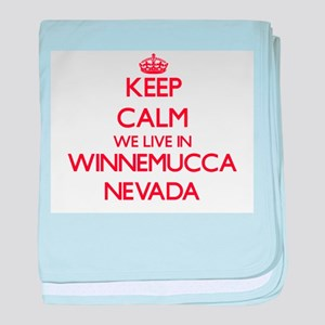 Keep calm we live in Winnemucca Nevad baby blanket