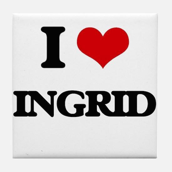 I Love Ingrid Tile Coaster