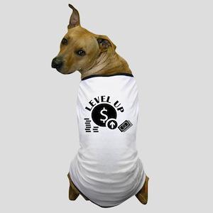 LEVEL UP Dog T-Shirt