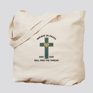 WEAVE IN FAITH Tote Bag