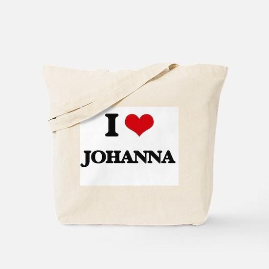 I Love Johanna Tote Bag