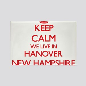 Keep calm we live in Hanover New Hampshire Magnets