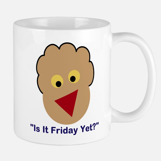 Is It Friday Yet? Mugs