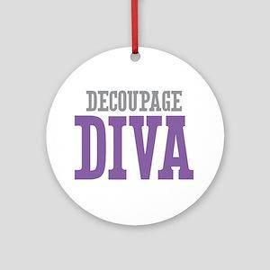 Decoupage DIVA Ornament (Round)