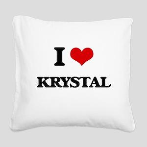 I Love Krystal Square Canvas Pillow