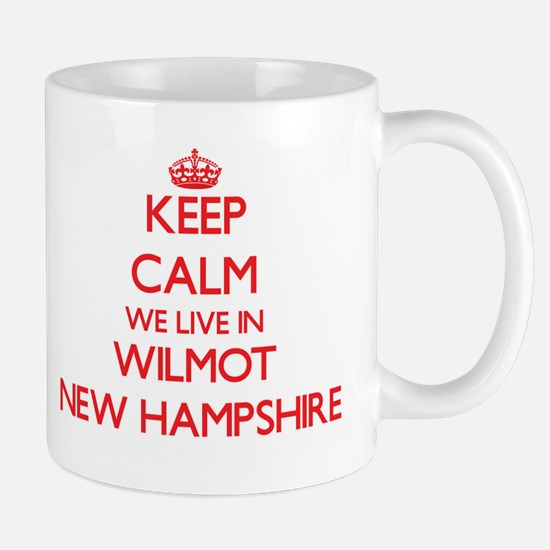 Keep calm we live in Wilmot New Hampshire Mugs
