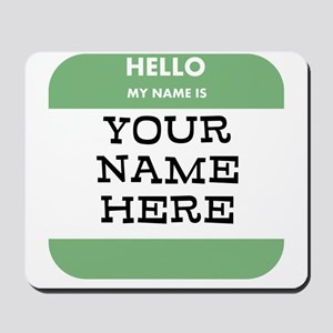 Custom Green Name Tag Mousepad