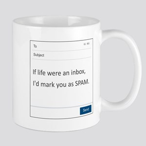 If Life Were An Inbox 11 oz Ceramic Mug