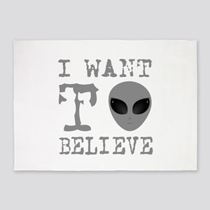 I Want To Believe 5'x7'Area Rug