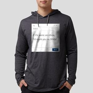 If Life Were An Inbox Mens Hooded Shirt