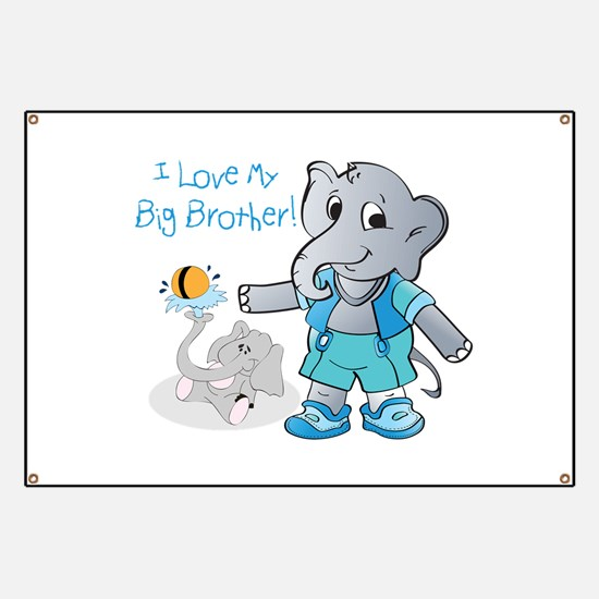 Elephants, I Love My Big Brother! Banner