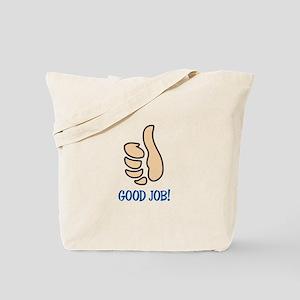 GOOD JOB Tote Bag