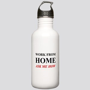 Work from home ask me how Water Bottle