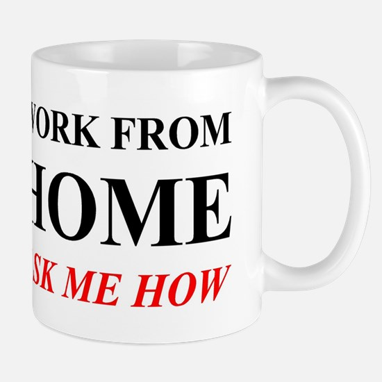 Work from home ask me how Mugs
