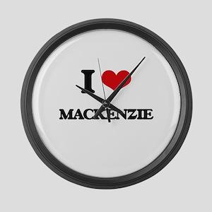 I Love Mackenzie Large Wall Clock