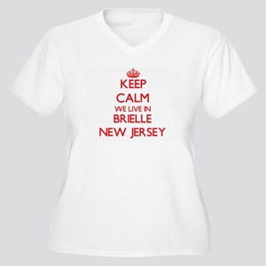 Keep calm we live in Brielle New Plus Size T-Shirt