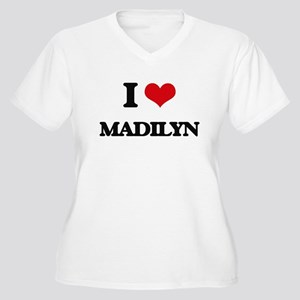 I Love Madilyn Plus Size T-Shirt