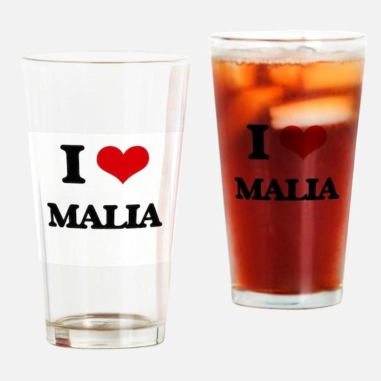 I Love Malia Drinking Glass