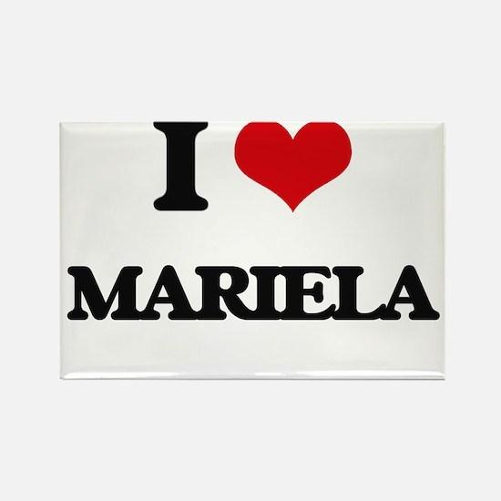 I Love Mariela Magnets