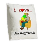 Love My Boyfriend Burlap Throw Pillow